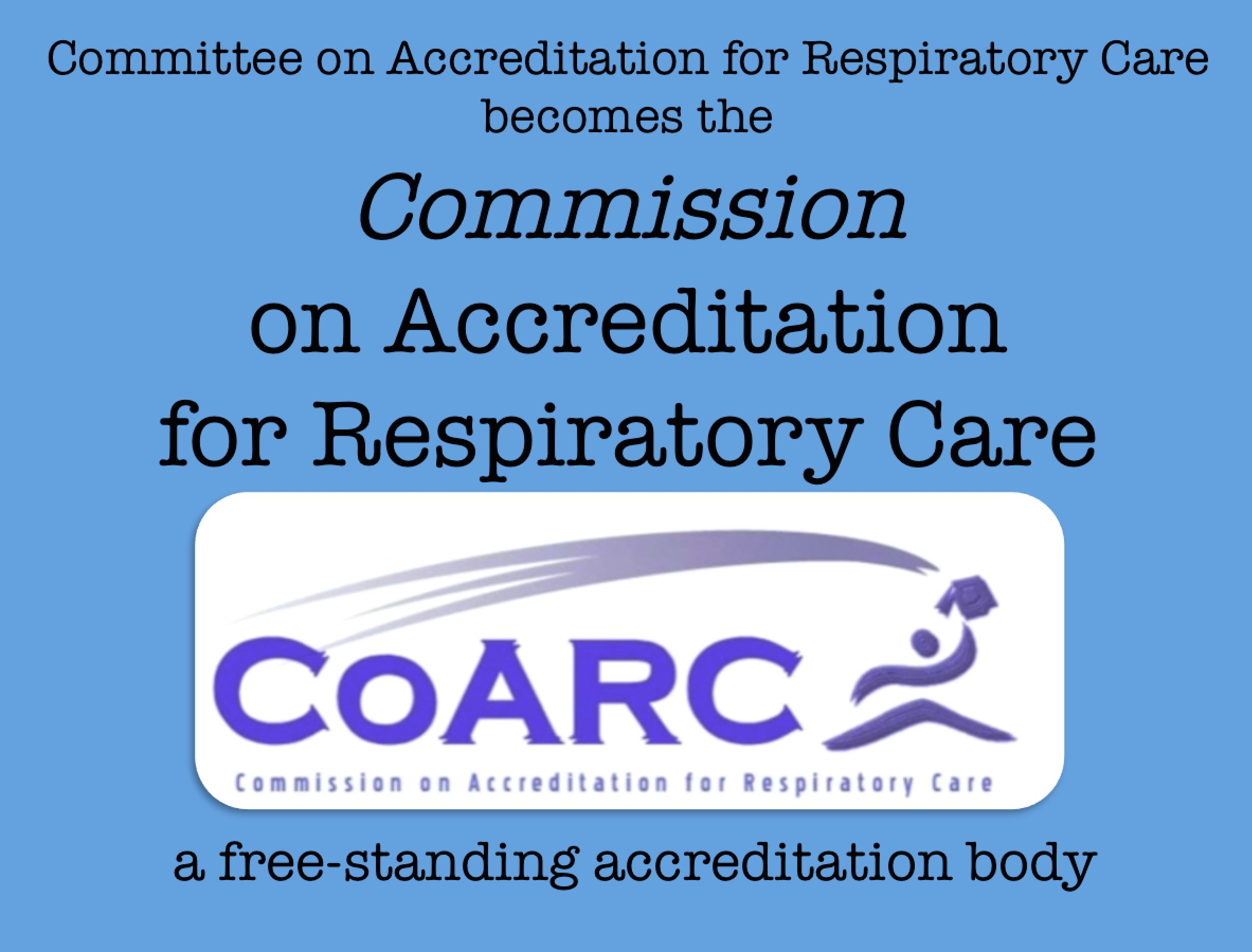 2009  Commission on Respiratory Care