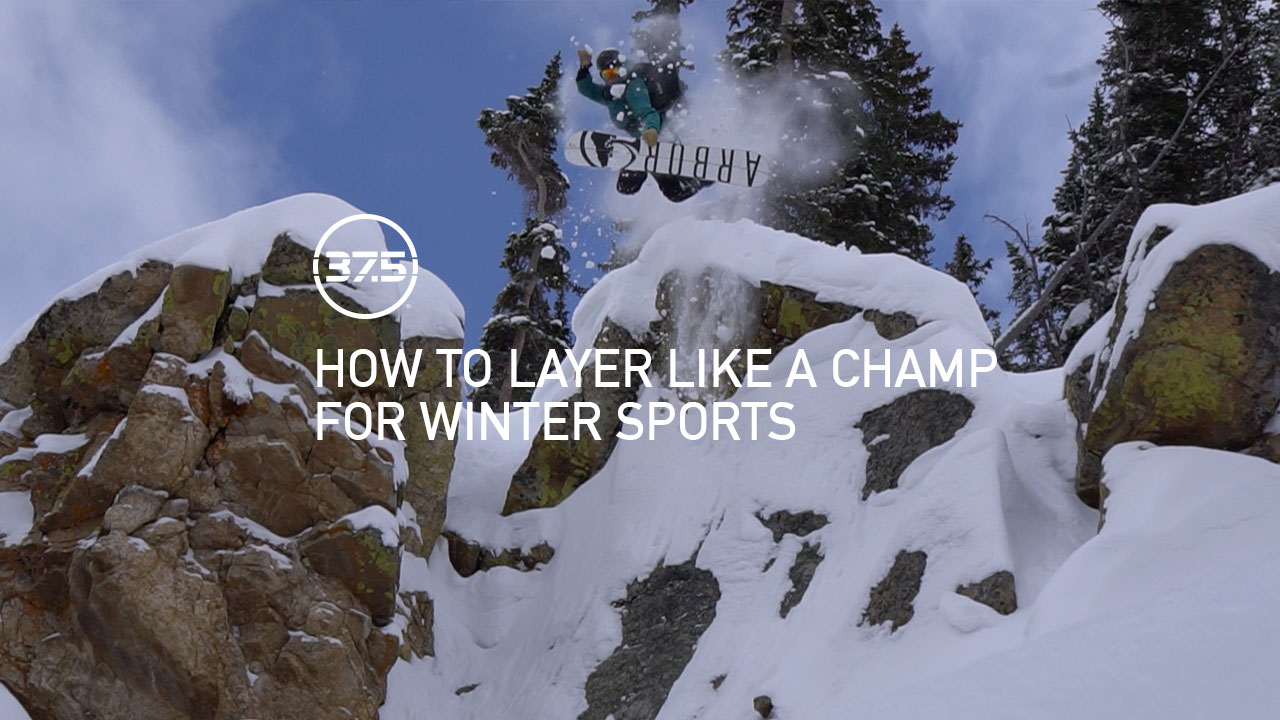 Layer like a champ for Winter Sports – Presented by 37.5<sup>&reg;</sup> Technology
