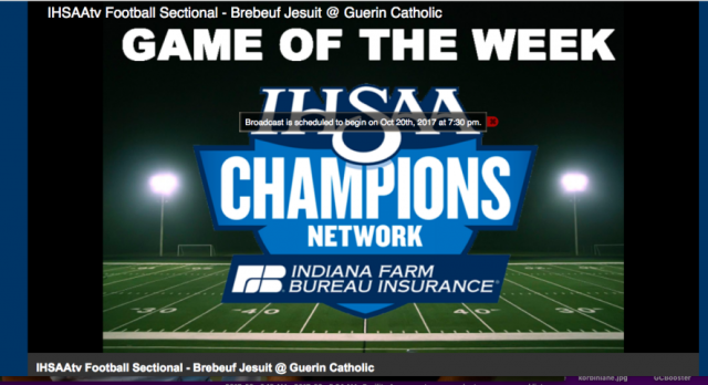 IHSAAtv to stream Guerin Catholic vs. Brebeuf Jesuit Sectional Football Game Friday Night!