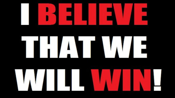 I-believe-that-we-will-win