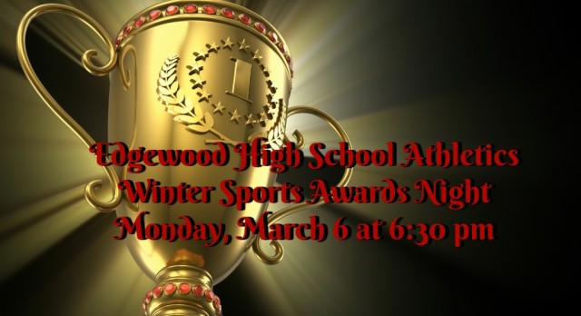 EHS Winter Sports Awards Night Monday, March 6 at 6:30 PM
