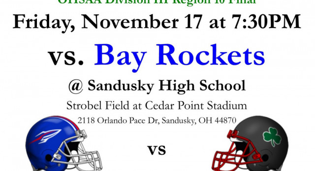Fighting Irish will take on the Bay Rockets this Friday, November 17 at 7:30PM at Sandusky HS in the Region 10 Final, #GoFarGoIrish