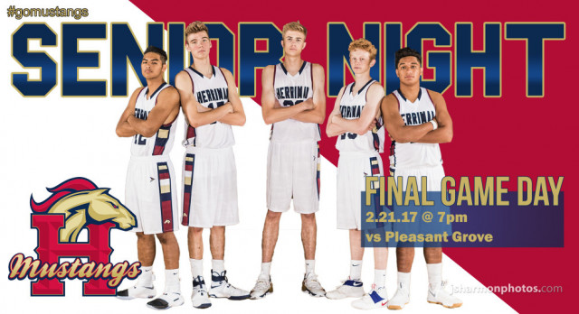 Last Home Boys Basketball game tonight against Pleasant Grove