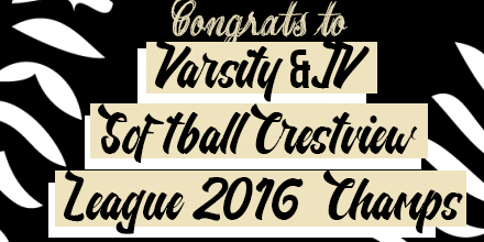 VARSITY & JV SOFTBALL CRESTVIEW 2016 LEAGUE CHAMPS