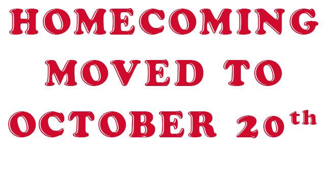 Homecoming Moved To October 20th