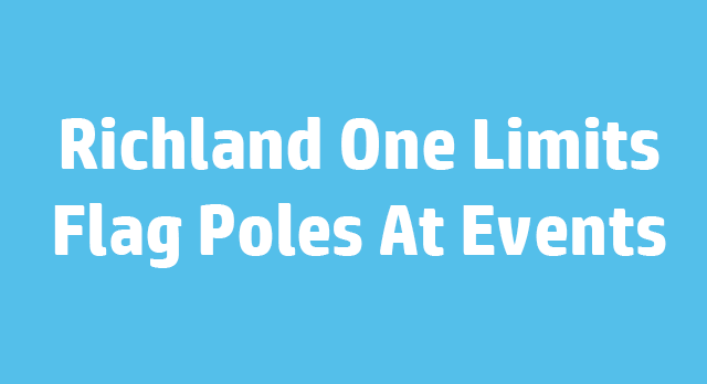 Richland One Limits Flag Poles At Events