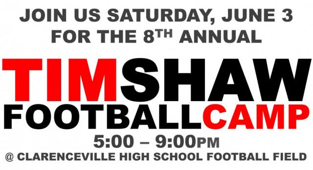 Saturday, June 3rd – Tim Shaw Football Camp