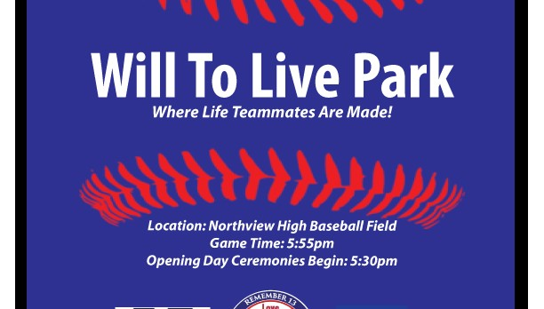Baseball Field to be dedicated as Will To Live Park on March 24, 2017