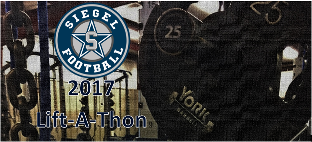 Siegel Football Announces Lift-A-Thon