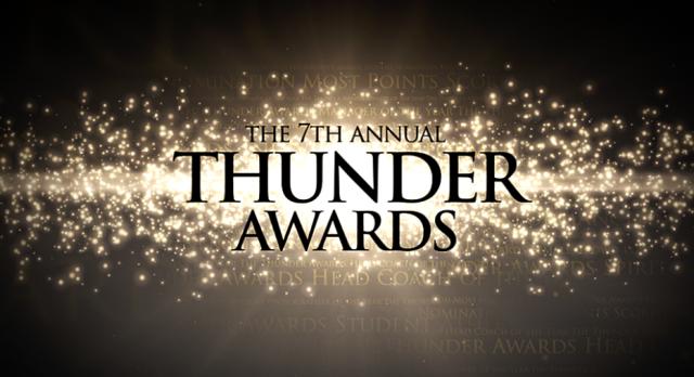 THUNDER AWARDS- TONIGHT! Wednesday, May 24th at 7pm