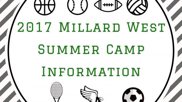 2017 Millard WestSummer Camp Information