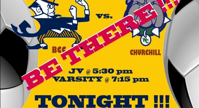 BE THERE!! Girls Soccer v. Churchill TONIGHT!