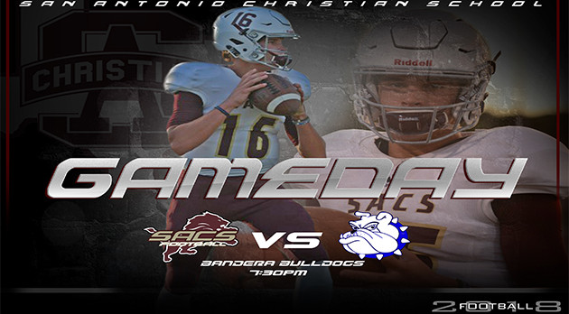 IT'S GAMEDAY!! SA CHRISTIAN @ BANDERA 7:30pm