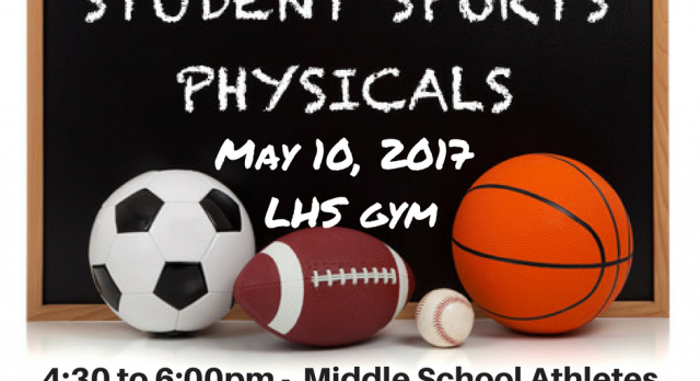 Sports Physicals @ LHS May 10