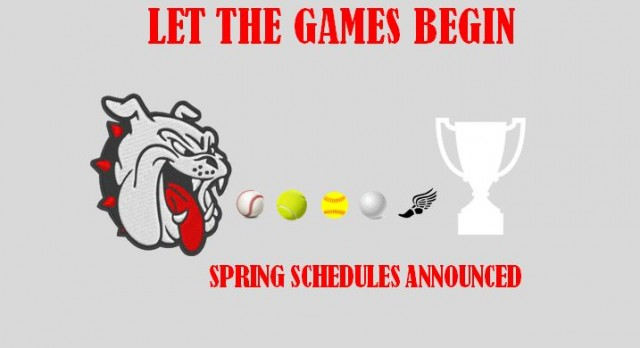 Spring Schedules Announced