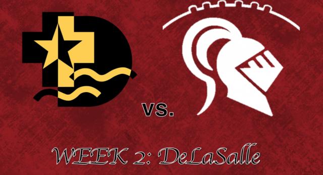 Week 2: DeLaSalle Schedule