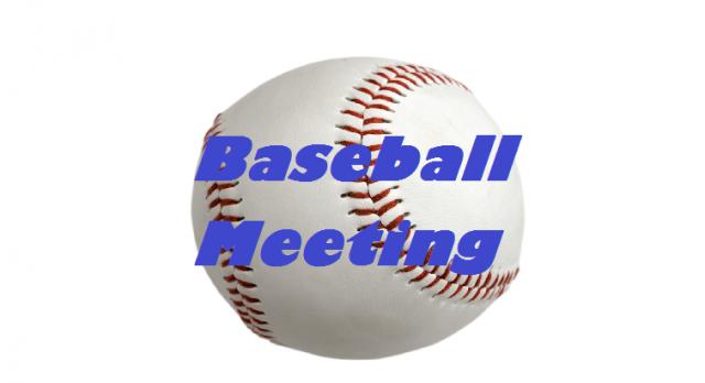 Baseball Meeting Thursday 2/16 @ 2:30pm