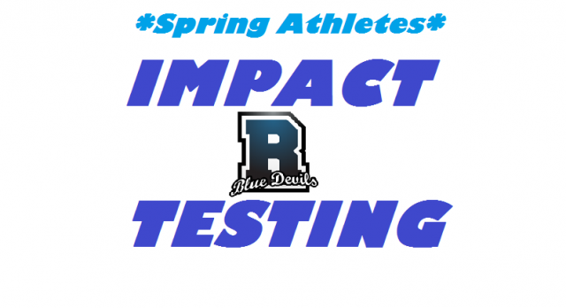 IMPACT testing dates and times for Spring Athletes!