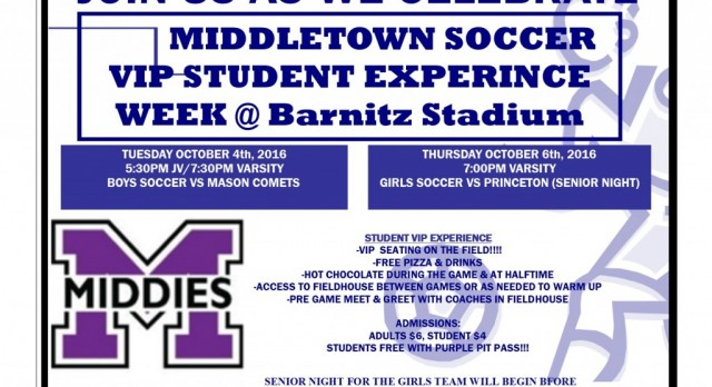 VIP Student Experience Week @ Middies Boys/Girls Soccer Games