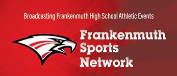 Frankenmuth Sports Network Debuts TONIGHT!