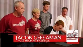 JACOB GEESAMAN SIGNS WITH ROSE HULMAN!