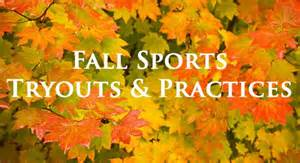 Fall Sports Tryout and Practices