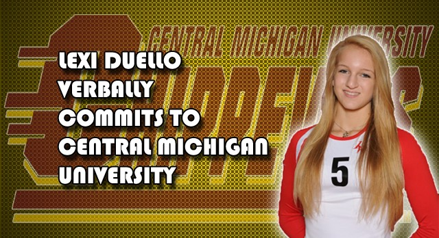 Girls Volleyball: Lexi Duello Verbally Commits to Central Michigan University!