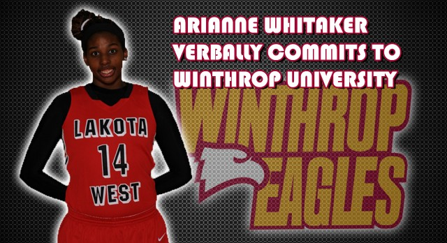 Girls Basketball: Arianne Whitaker Makes Her College Commitment