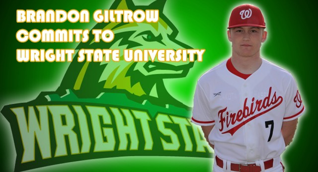 Lakota West Baseball: Giltrow Commits to Wright State University