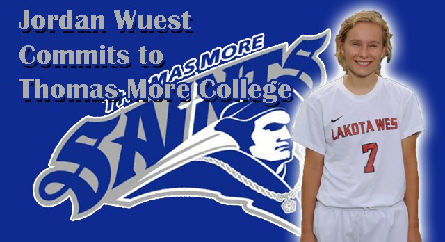 Lakota West Girls Soccer: Jordan Wuest Commits to Thomas More College