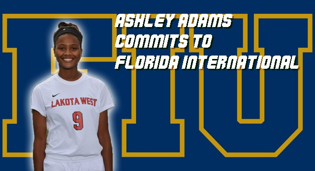 Lakota West Girls Soccer: Ashley Adams Commits to Florida International University