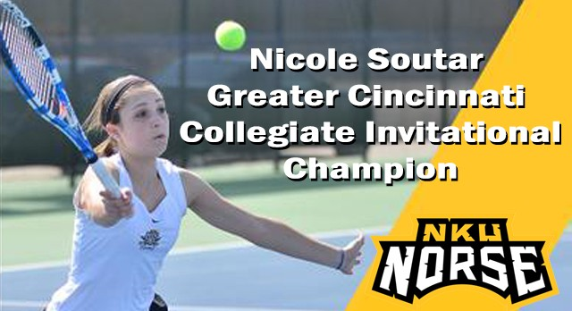 Lakota West Tennis Alum: Nicole Soutar Crowned as the Greater Cincinnati Collegiate Invitational Singles Champ!