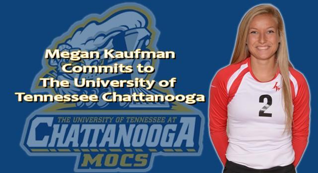 Lakota West Girls Volleyball: Megan Kaufman Commits to UT-Chattanooga