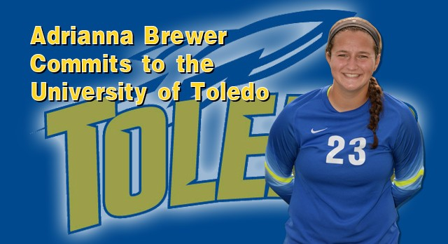 Lakota West Girls Soccer: Adrianna Brewer Commits to University of Toledo