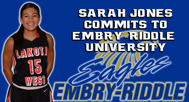 Lakota West Basketball Senior Guard Sarah Jones Commits to Embry-Riddle University!