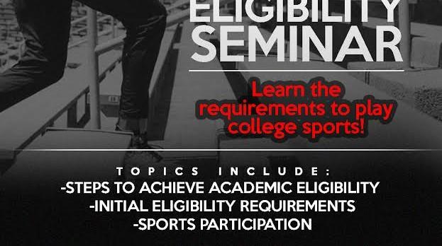 NCAA ELIGIBILITY SEMINAR