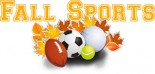 Fall Sports – 1st Practice Date, Time & Location
