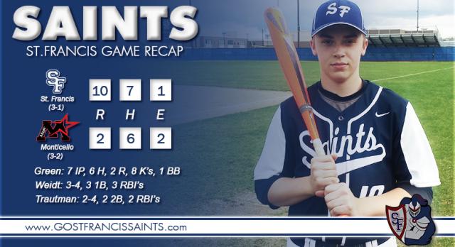 Saint Francis Varsity Baseball beat Monticello High School 10-2