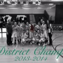 Varsity Girls Basketball – District Champions 2013-2014