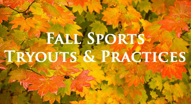 Fall Sports Tryout & Practice Info