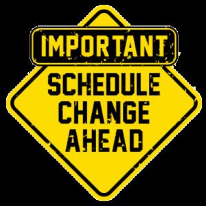 Important-Schedule-Change-Update