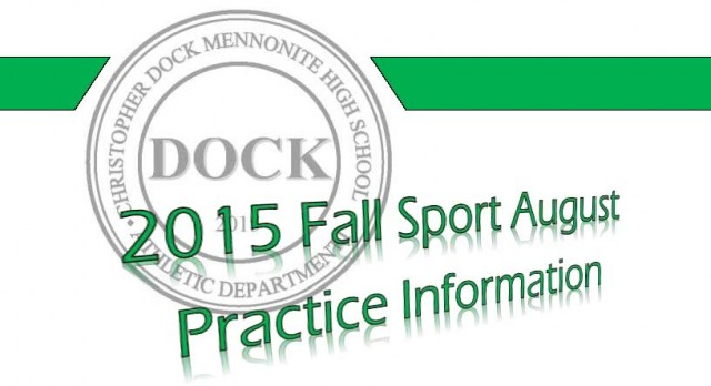 2015 Fall Sport August Practice Information