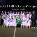 Girls Soccer District 1 A Champions 11/4/15 (RD)