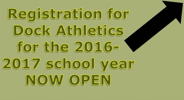 Online Registration for 2016-2017 Dock Athletics has now launched!
