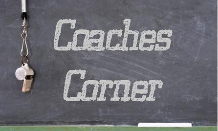 Coaches Corner – Coach Bill Schaefer