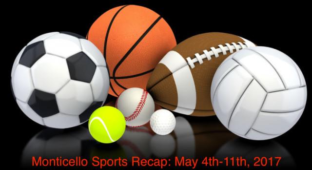 Monticello Sports Recap: May 4th-11th, 2017