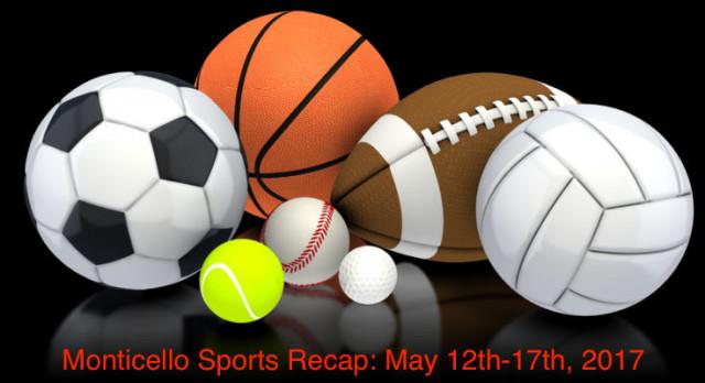 Monticello Sports Recap: May 12th-17th, 2017