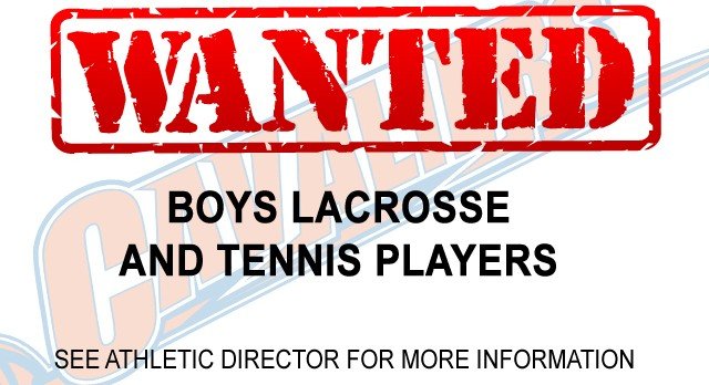 Boys Lacrosse & Tennis Players Wanted