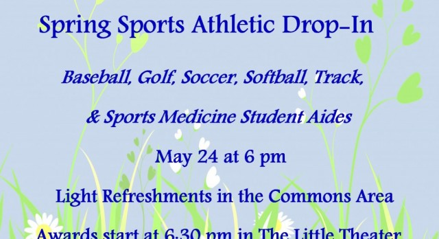 All Spring Sports Athletes and Families!