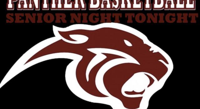 PANTHER BASKETBALL SENIOR NIGHT TONIGHT !!
